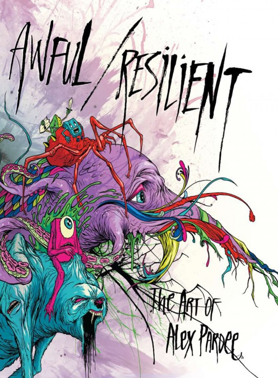 "Alex Pardee, ""Awful / Resilient"" Book Out Now: alex_pardee_book_images_8_20110520_1576109231.jpg"
