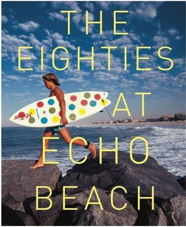 """The Eighties at Echo Beach"" Book Launch at Partners & Spade: echo_beach_event_1_20110530_1178770312.jpg"
