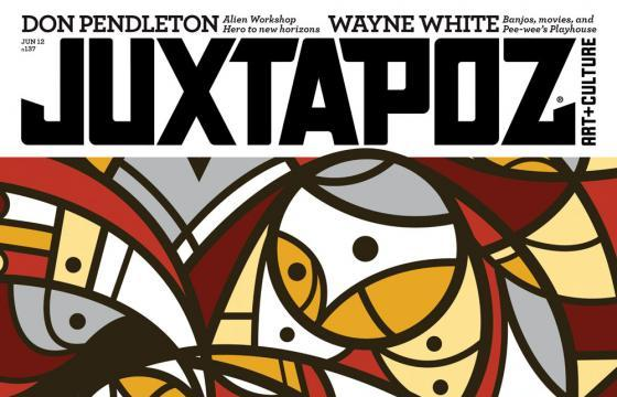 June 2012 Juxtapoz with cover artist, Don Pendleton